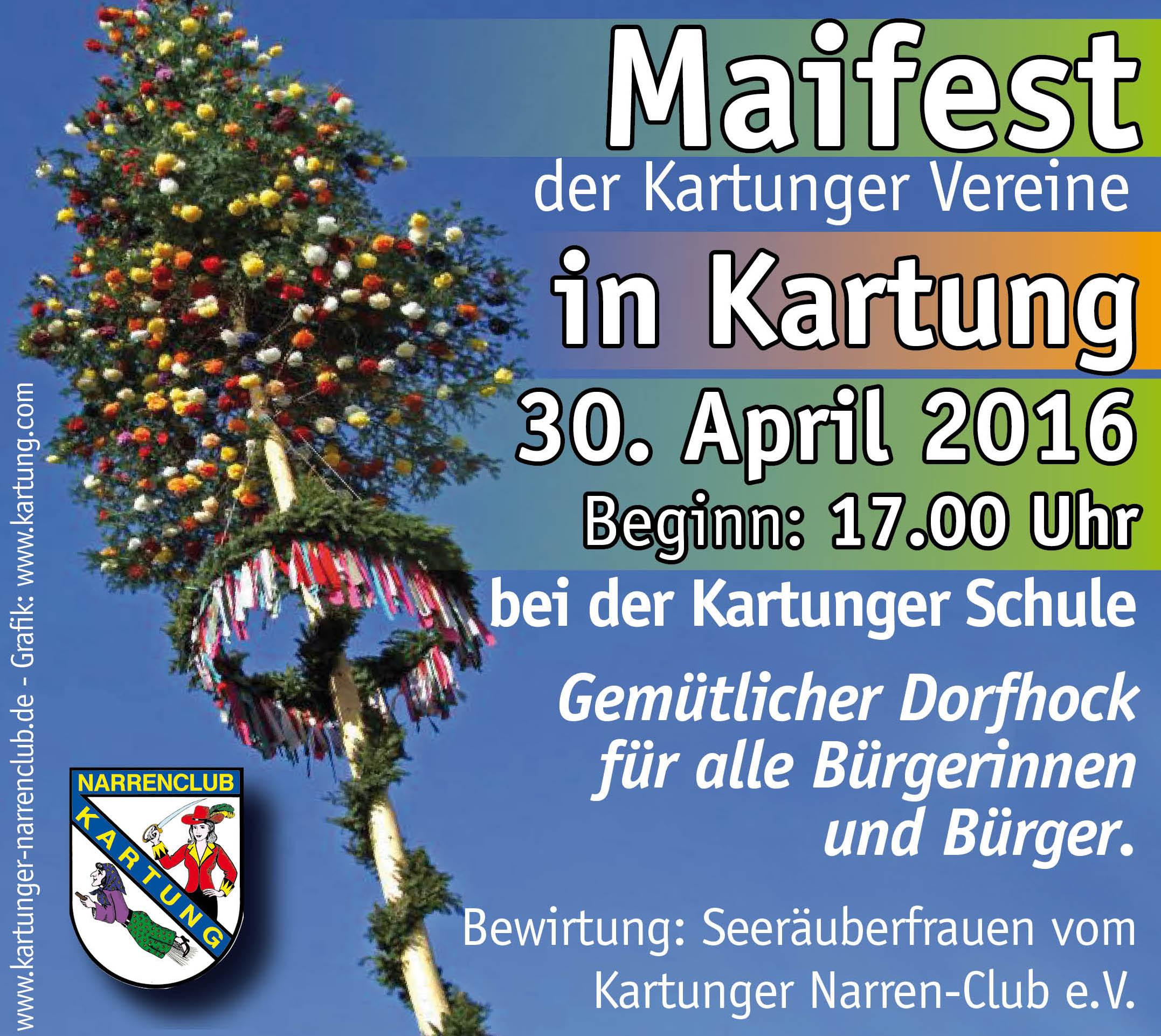 Maifest in Kartung bei der Kartunger Schule, 30.4.2016, 17.00 Uhr